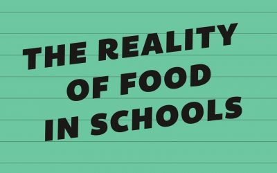 The Reality of Food in Schools